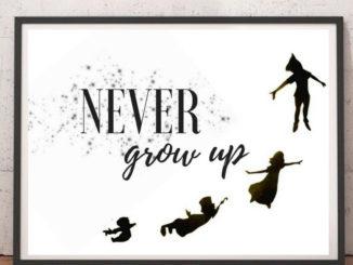 never, ever grow up