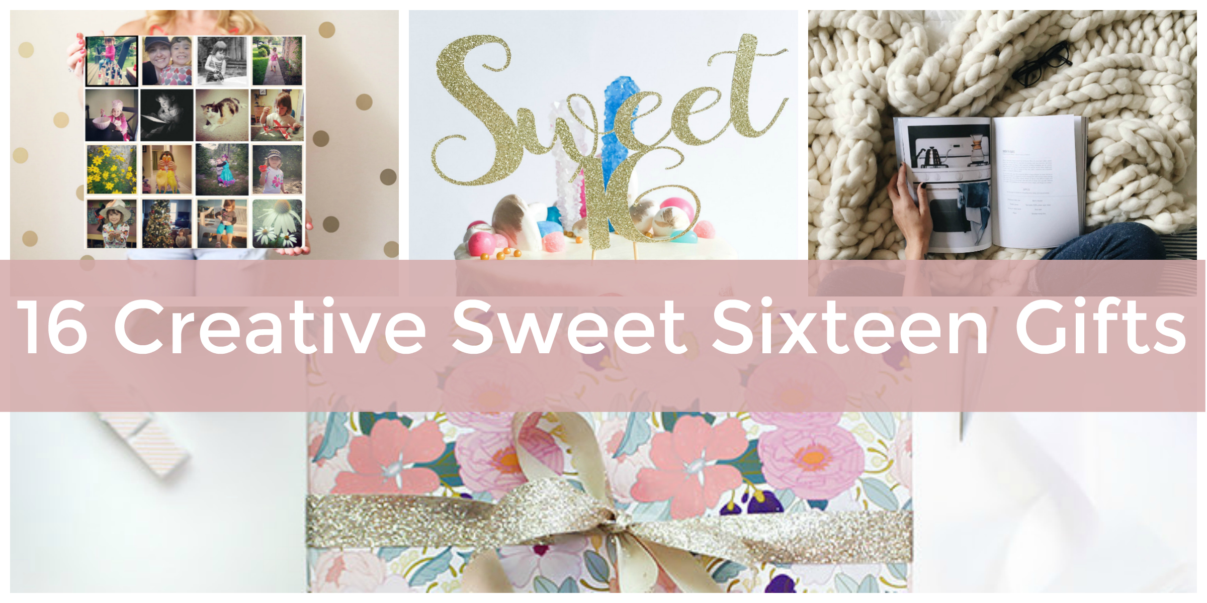 16 creative sweet sixteen birthday gift ideas - elfster blog