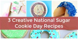 celebrating National Sugar Cookie Day recipes