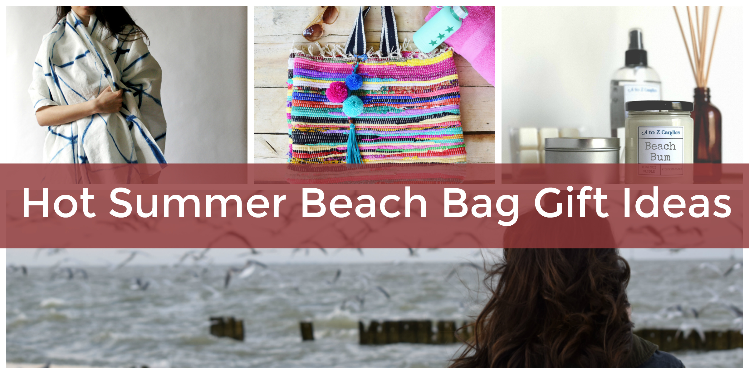 What to Put in a Beach-Themed Gift Basket or Bag for Her - Elfster ...