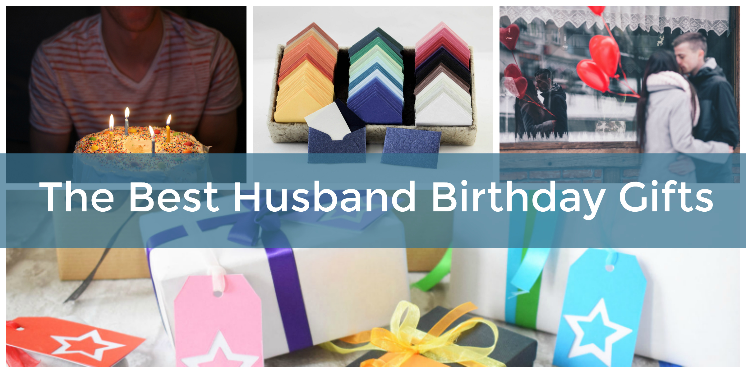 Best Gifts For Husbands Birthday Happy Hubbie