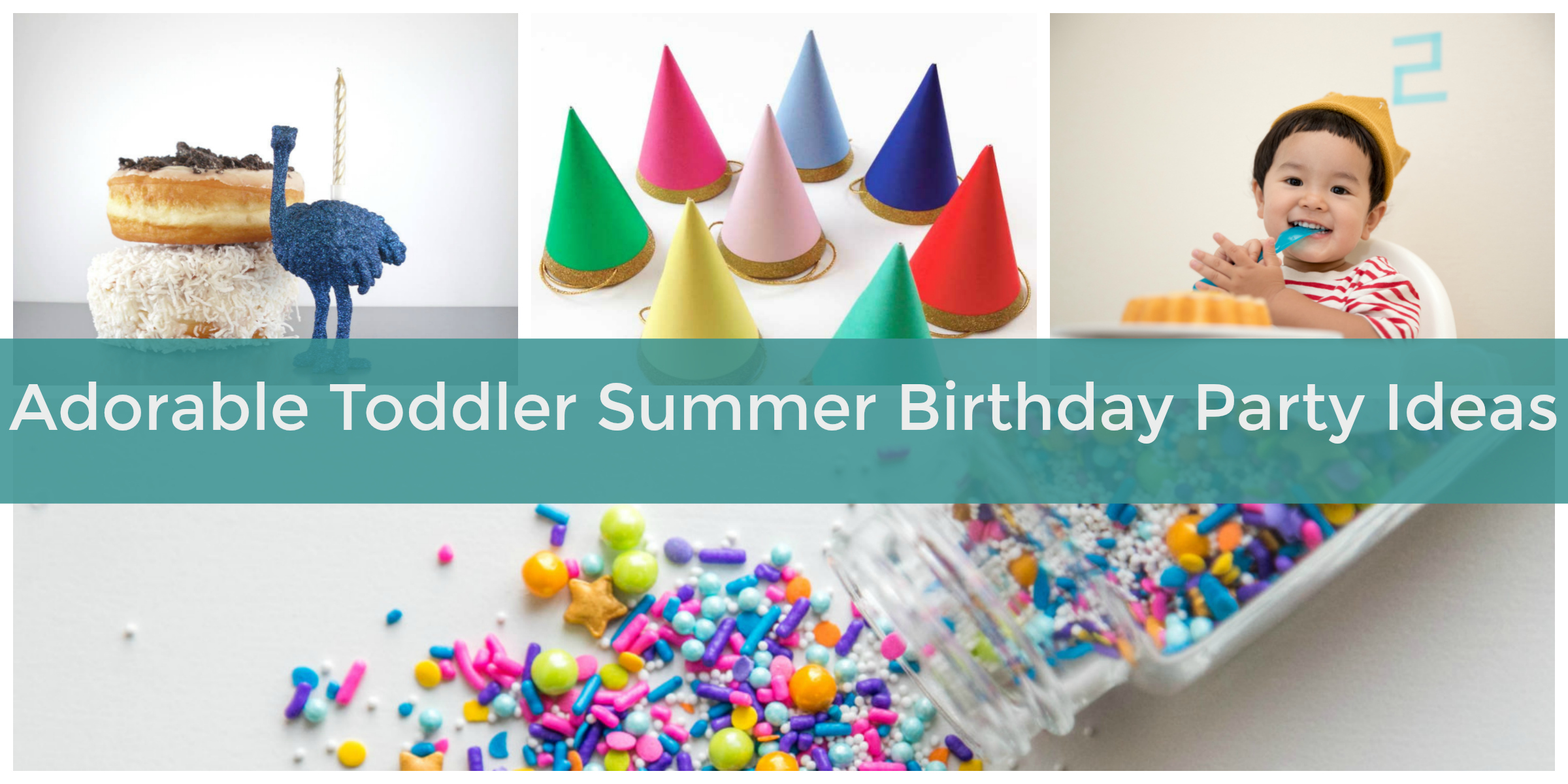 the best summer birthday party ideas for toddlers elfster blog