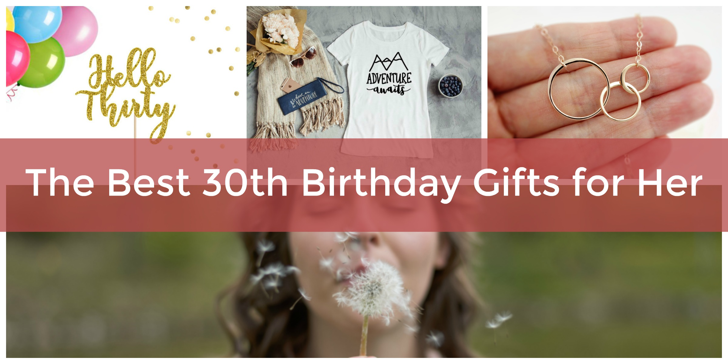Best 30th Birthday Gifts For Her Hello 30