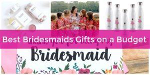 unique bridesmaids budget-friendly gifts