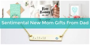 sentimental mom gifts from dad