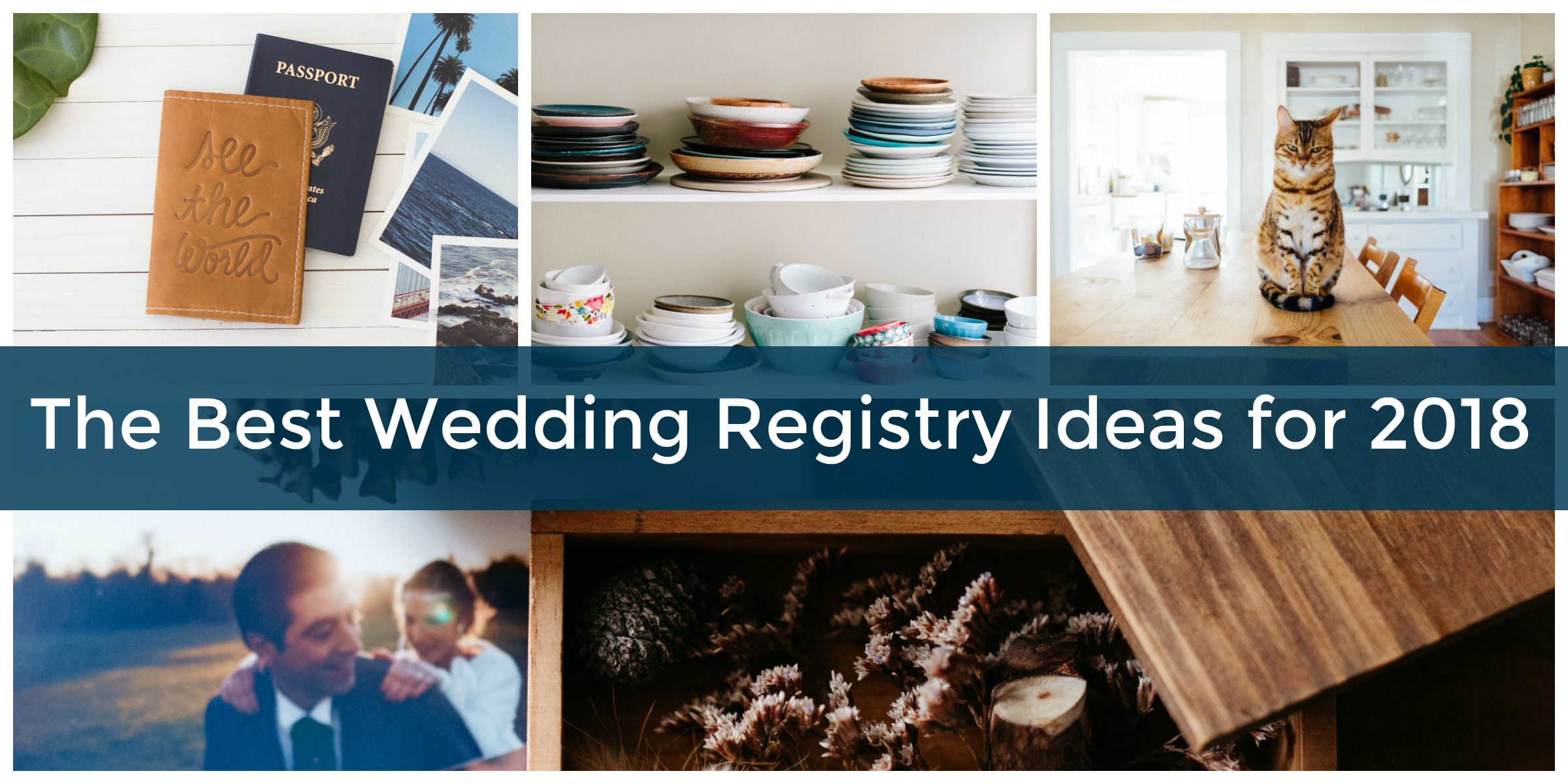 The best wedding registry sites 2017 2018 elfster blog august 30 2017 justina h 2018 wedding registry site ideas junglespirit Choice Image