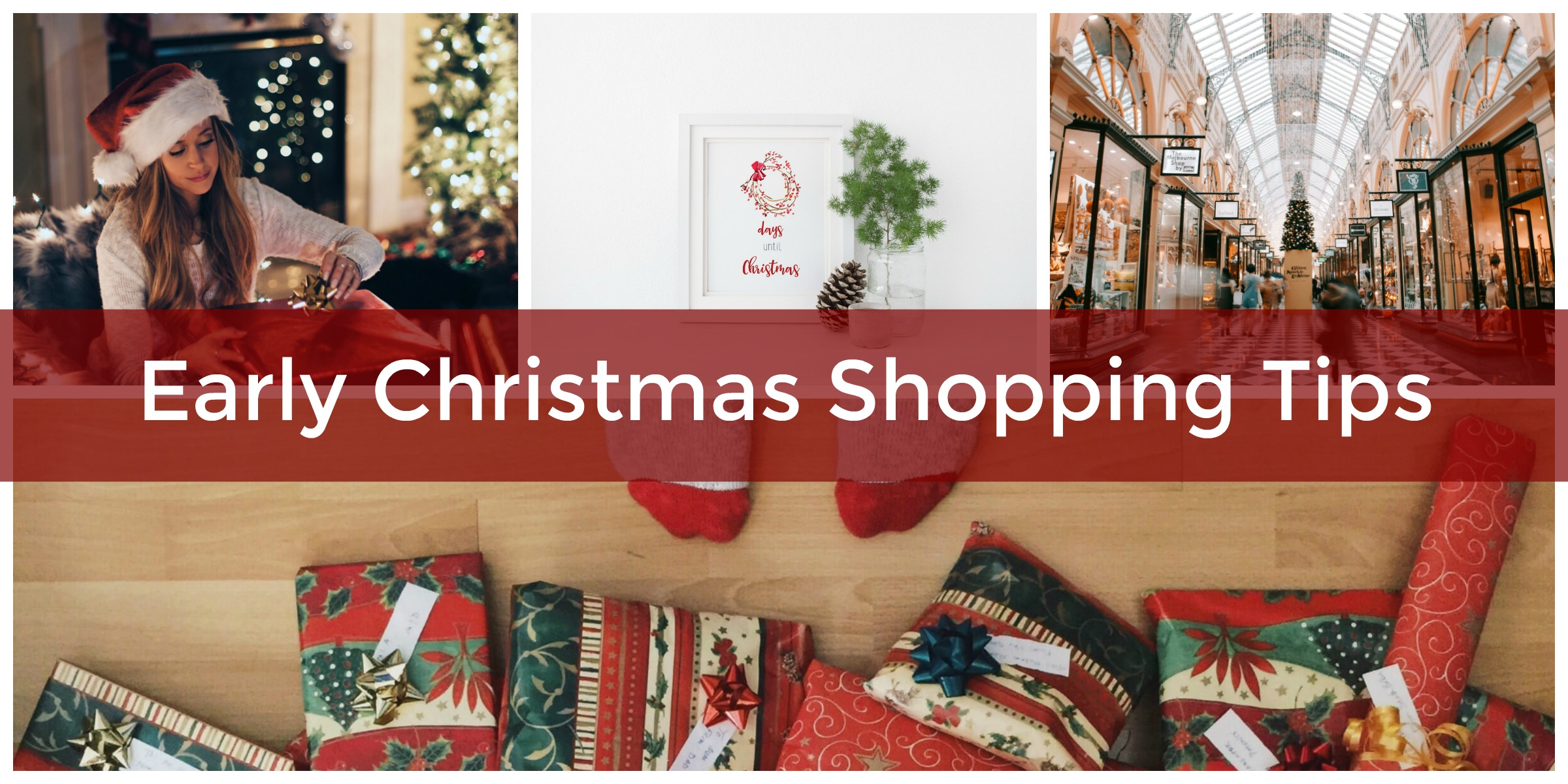 How to Get Your Christmas Shopping Done Early: 5 Easy Tips and ...