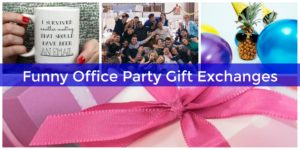 Throw a hilarious gift exchange party for your coworkers