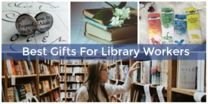 Here are some great gift ideas for library workers.
