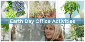 Best Earth Day office activities.