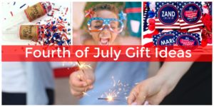 Best gift ideas for the Fourth of July.