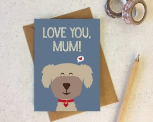A card for moms who love dogs.